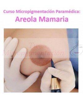 Curso Micropigmentación Paramédica oncológica Areolas Mamarias Madrid Precio